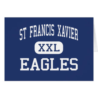 St Francis Xavier - Eagles - High - Sumter Greeting Card