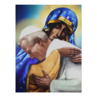 ST JOHN PAUL II AND OUR LADY. POSTER