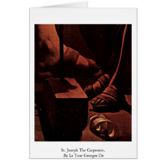 St. Joseph The Carpenter,  By La Tour Georges De Card
