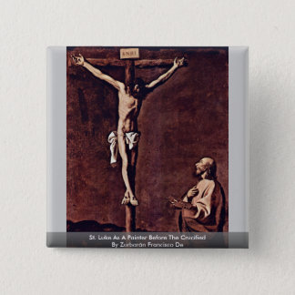 St. Luke As A Painter Before The Crucified 15 Cm Square Badge