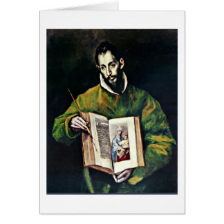 St. Luke As Painter By El Greco Card