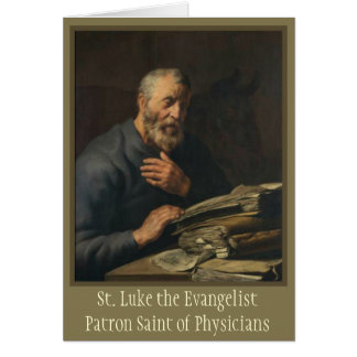 St. Luke Evangelist Patron Saint of Physicians Card
