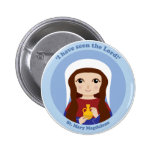 St. Mary Magdalene Pinback Buttons