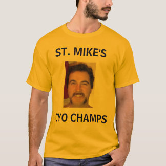 ST. MIKE'S, CYO CHAMPS T-Shirt