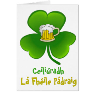 ST PATRIC+S DAY SHAMROCK +  BEER CARD