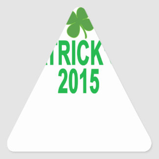 st patrick´s day 2015 T-Shirts '.png Triangle Sticker
