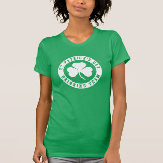 St Patrick s Day Drinking Team Tee Shirts