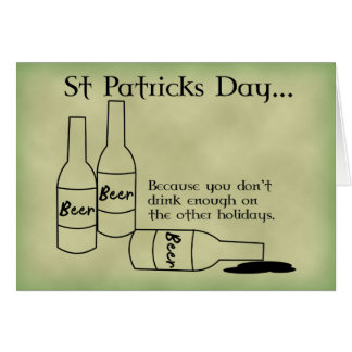 St Patrick s Day Drinks Enough Card