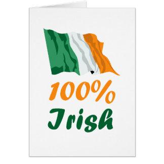 St. Patricks Day 100% Irish Greeting Card