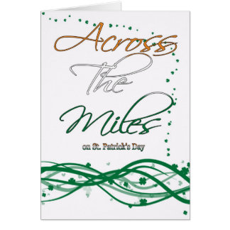 St. Patrick's Day Card - Across The Miles On St. P