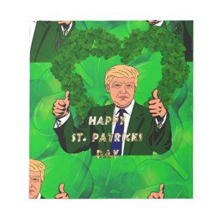 st patricks day donald trump notepad