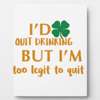 St Patrick's day drinking design Plaque