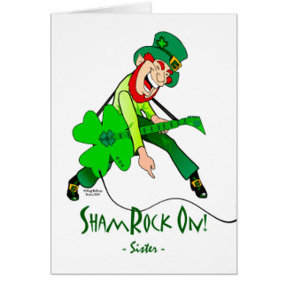St. Patrick's Day for a Rock Star Sister, Rock On Card