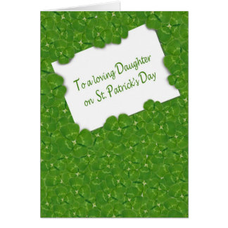 St.Patrick's Day for Daughter Card