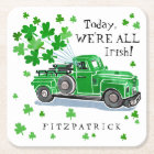 St. Patrick's Day Green Vintage Truck Add Name Square Paper Coaster