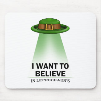 st. patrick's day, I want to believe Mouse Pad