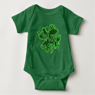 St Patrick's Day  - I'm Cute, Mom Cute, Dad Lucky Baby Bodysuit