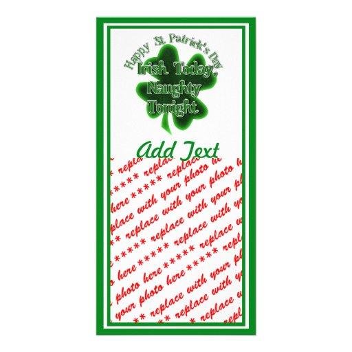 St Patrick's Day  - Irish Today, Naughty Tonight Photo Card