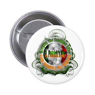 St Patrick's Day Keeping Tradition Alive Button