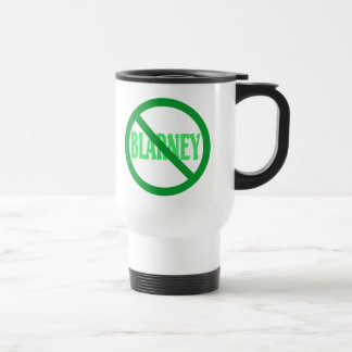 St. Patrick's Day No Blarney Allowed Stainless Steel Travel Mug