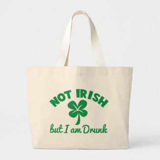 ST PATRICKS DAY NOT IRISH but I am drunk design Tote Bag