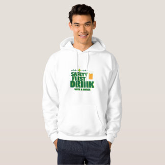 St Patrick's Day Safety First Drink With A Nurse Hoodie