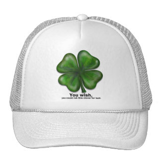 St. Patrick's Day, you wish Trucker Hats