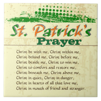 St. Patrick's Prayer, Christ Be With Me Large Square Tile