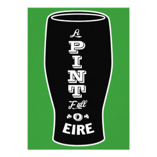 St Patty s Day Invitation - Pint Full of Eire