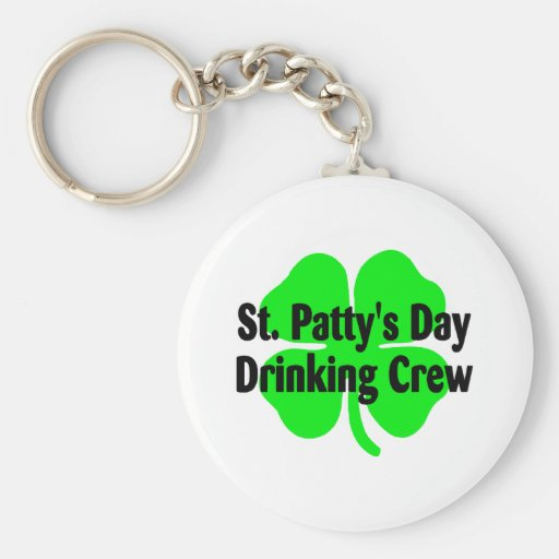 St Pattys Day Drinking Crew Key Chains