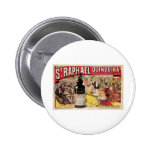 St. Raphael Quinquina Vintage Wine Ad Art Buttons