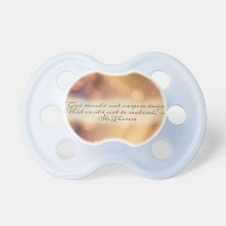 St. therese quote pacifier