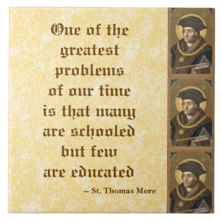 St. Thomas More (SAU 026) Famous Education Quote Large Square Tile
