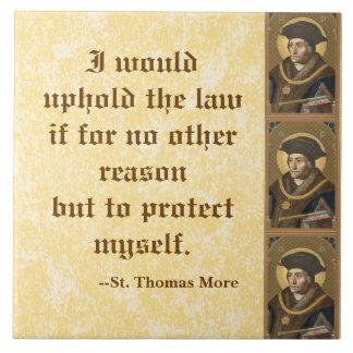 St. Thomas More (SAU 026) Famous Quote on Law Large Square Tile