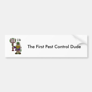 "St. Urho Bumper Sticker = ""Pest Control Dude"""