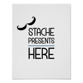 Stache Presents Here Party Sign Poster