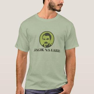 Stache Ya Later! T-Shirt