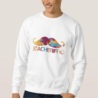 Stacheriffic Sweatshirt
