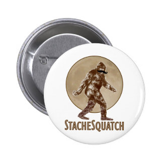 STACHESQUATCH I Mustache if you've Seen My Squatch 6 Cm Round Badge