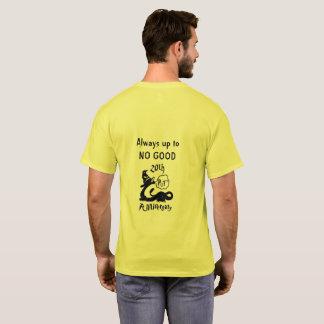 staff always T-Shirt