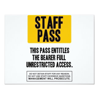 Staff Pass 11 Cm X 14 Cm Invitation Card