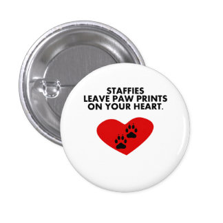 Staffies Leave Paw Prints On Your Heart Pin