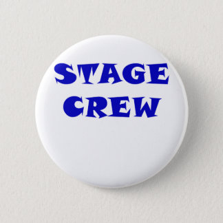 Stage Crew 6 Cm Round Badge