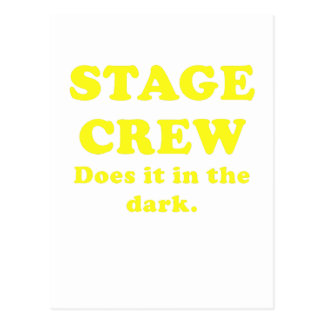 Stage Crew Does it in the Dark Post Cards