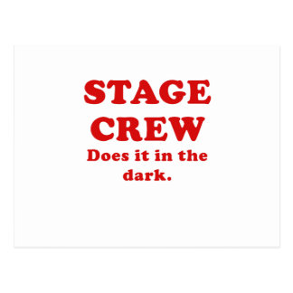 Stage Crew Does it in the Dark Postcards