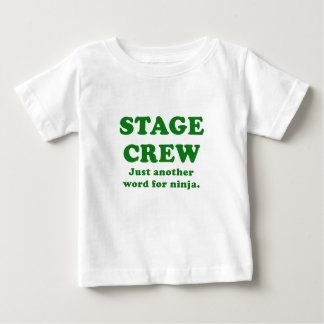 Stage Crew Just another name for Ninja Tee Shirts