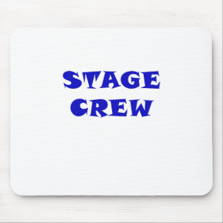 Stage Crew Mouse Pad
