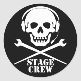Stage Crew (Skull and Crosspodgers Sticker) Round Sticker