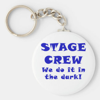 Stage Crew we do it in the Dark Key Ring