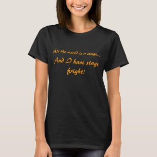 Stage Fright Social Anxiety T-Shirt